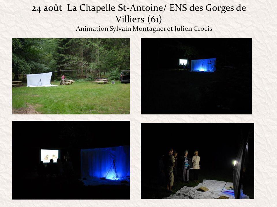 24 août La Chapelle St-Antoine/ ENS des Gorges de Villiers (61)