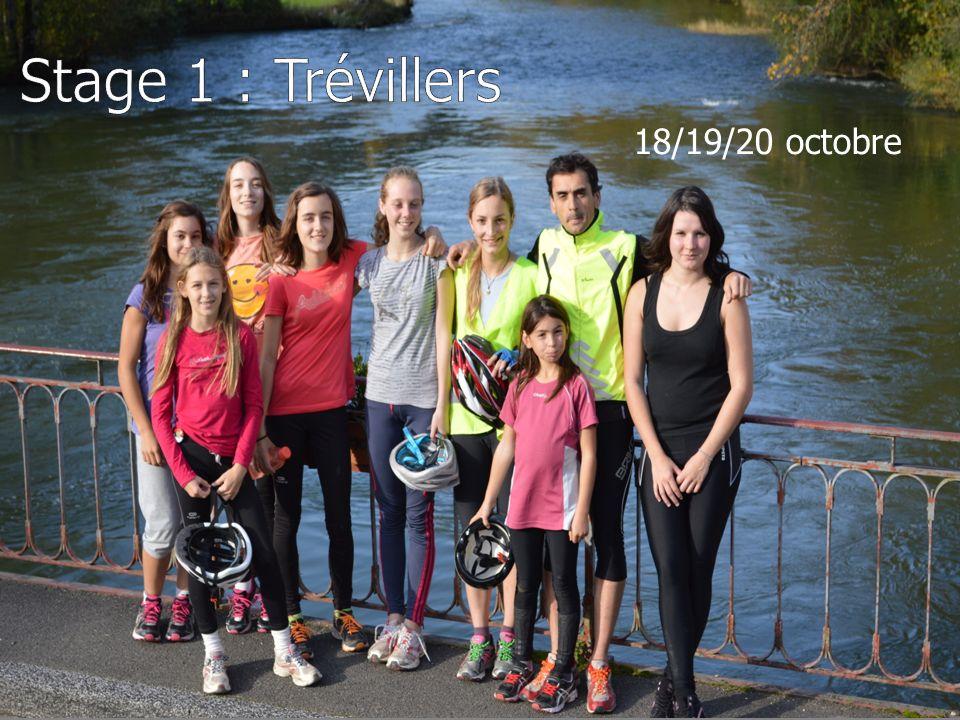 Stage 1 : Trévillers 18/19/20 octobre