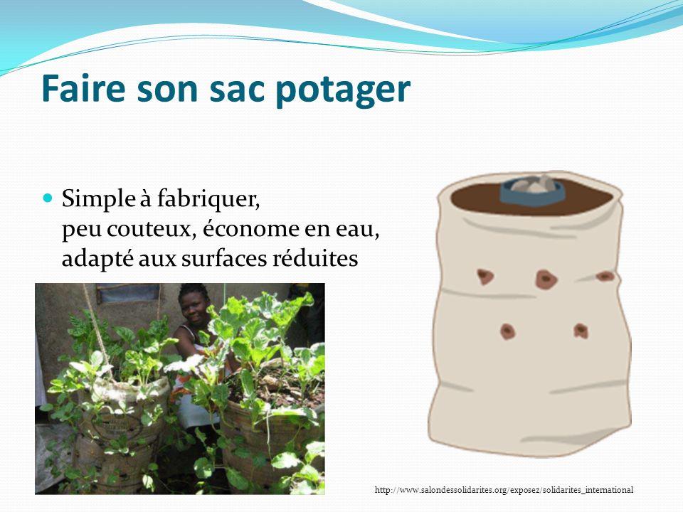 Faire son sac potager Simple à fabriquer, peu couteux, économe en eau, adapté aux surfaces réduites.