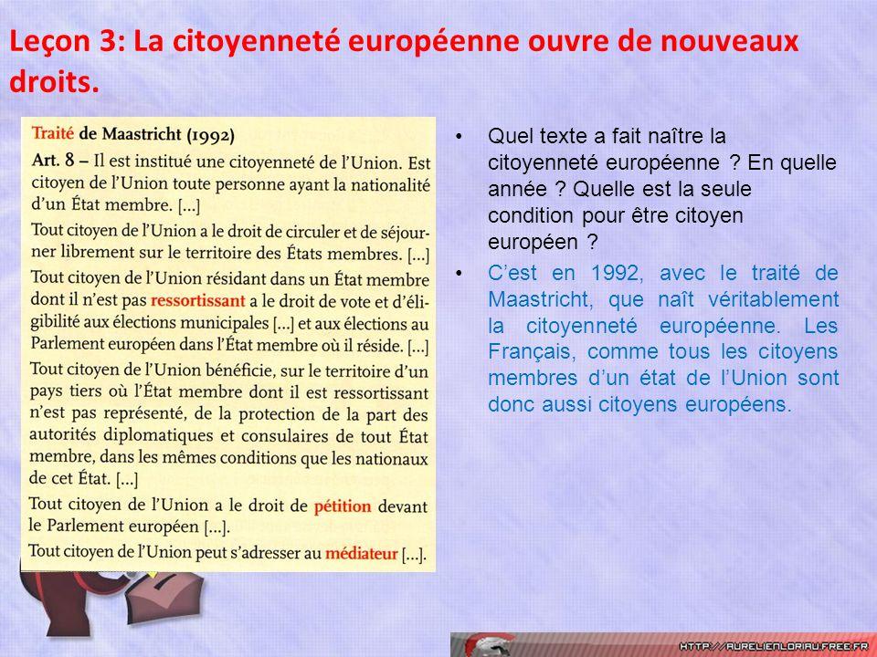 Leçon 3: La citoyenneté européenne ouvre de nouveaux droits.