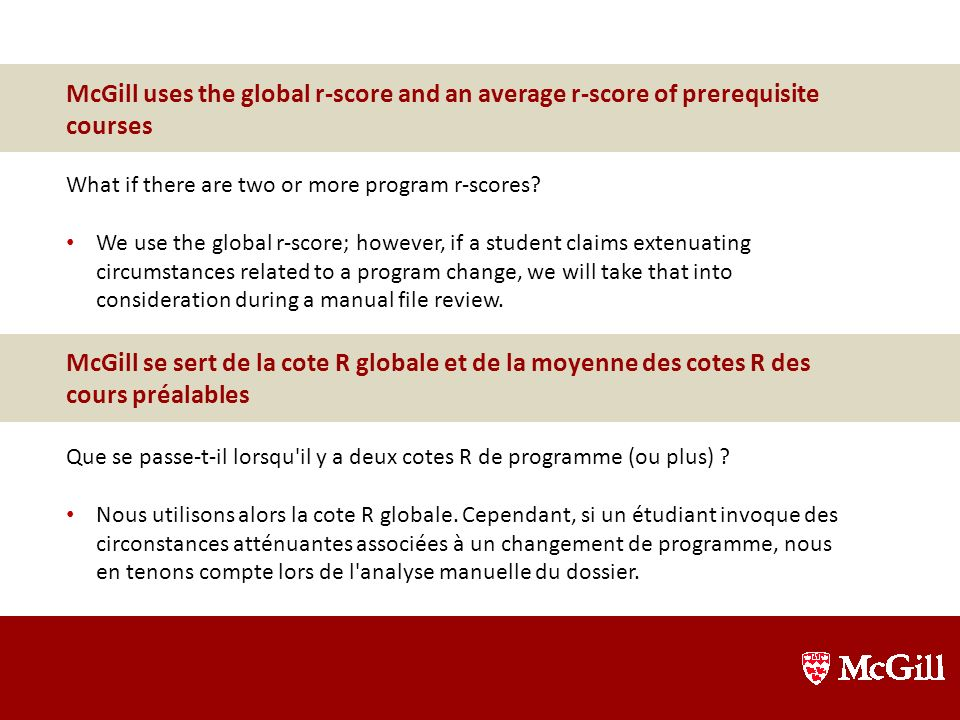 McGill uses the global r-score and an average r-score of prerequisite courses