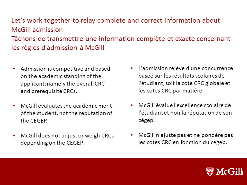 Let's work together to relay complete and correct information about McGill admission