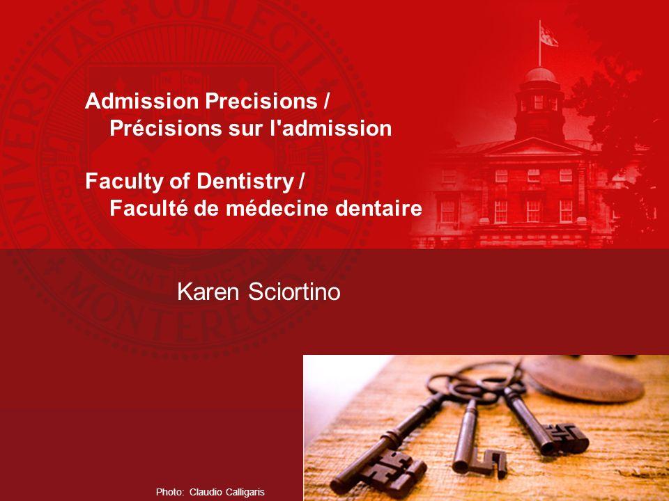 Karen Sciortino Admission Precisions / Précisions sur l admission