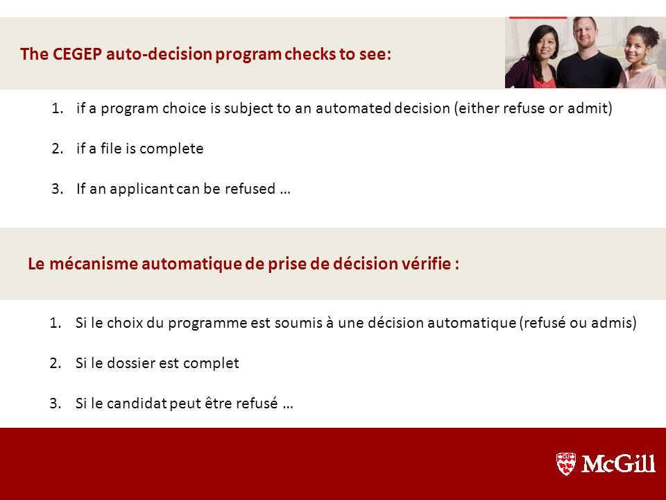 The CEGEP auto-decision program checks to see: