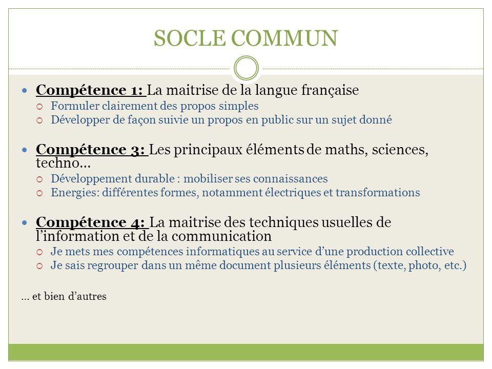 SOCLE COMMUN Compétence 1: La maitrise de la langue française