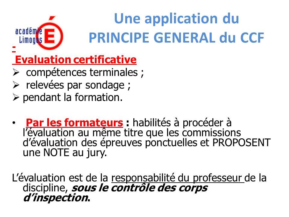 Une application du PRINCIPE GENERAL du CCF