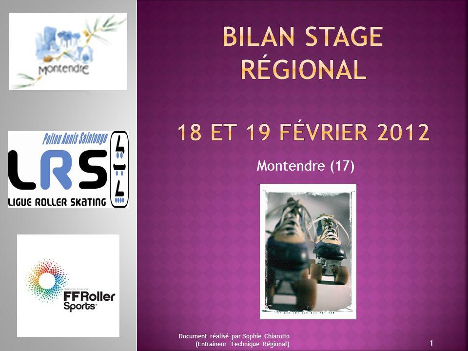Bilan Stage régional 18 ET 19 Février 2012