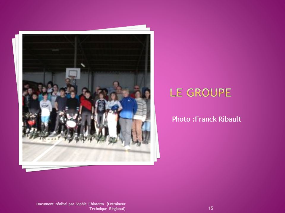 Le groupe Photo :Franck Ribault