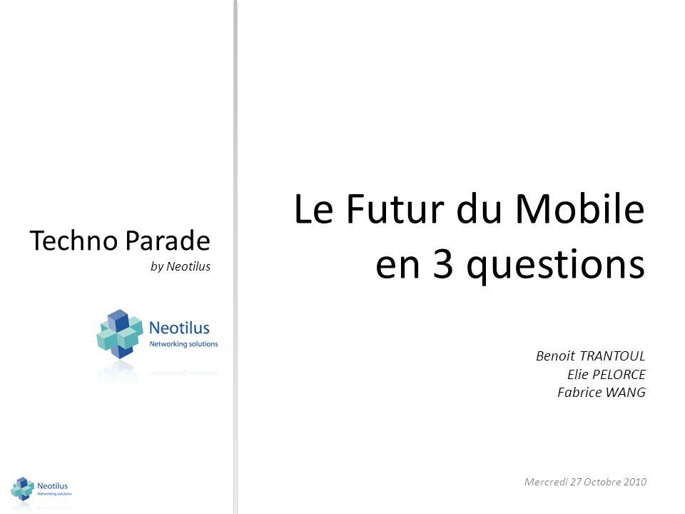 Le Futur du Mobile en 3 questions Techno Parade Benoit TRANTOUL