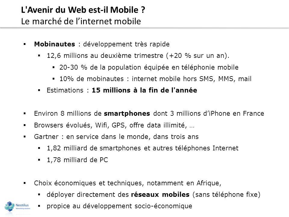 L Avenir du Web est-il Mobile Le marché de l'internet mobile