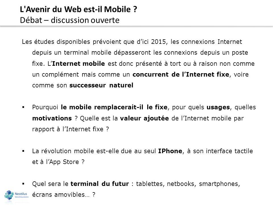 L Avenir du Web est-il Mobile Débat – discussion ouverte