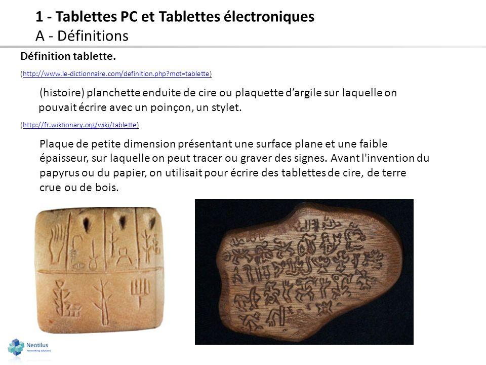 1 - Tablettes PC et Tablettes électroniques A - Définitions