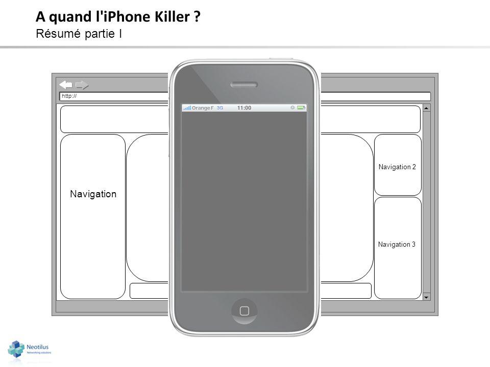 A quand l iPhone Killer Résumé partie I Zone de contenu Bandeau