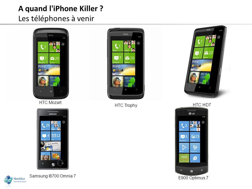 A quand l iPhone Killer Les téléphones à venir HTC Mozart HTC Trophy