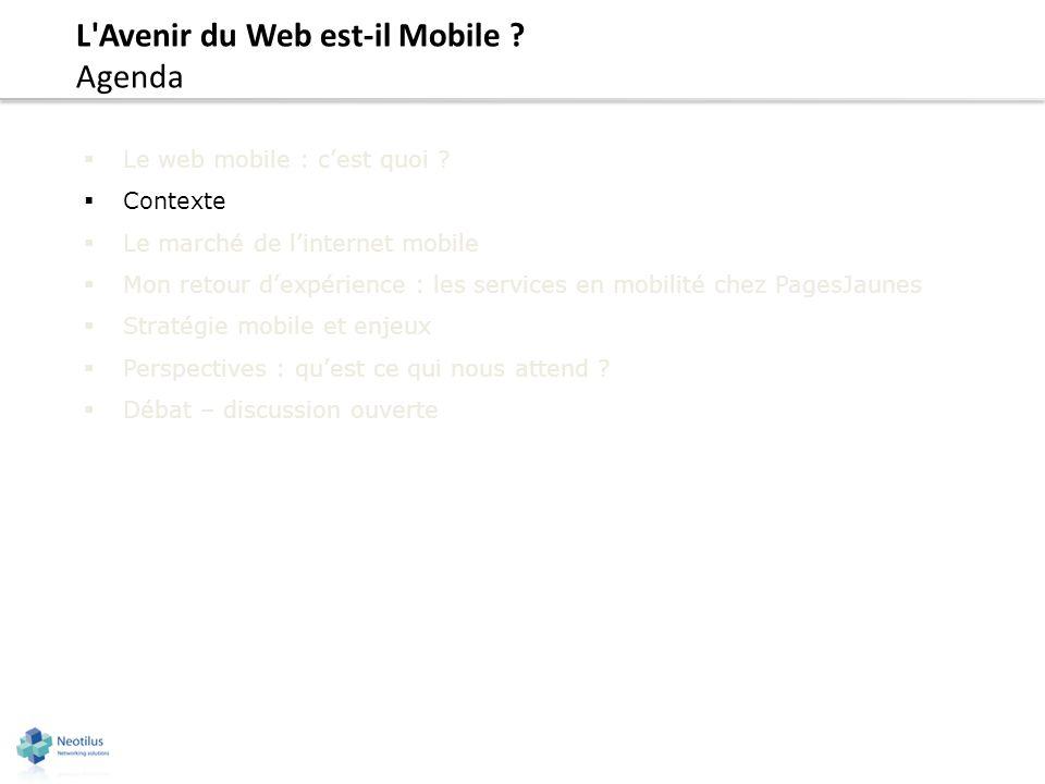 L Avenir du Web est-il Mobile Agenda