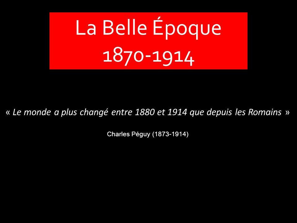« Le monde a plus changé entre 1880 et 1914 que depuis les Romains »