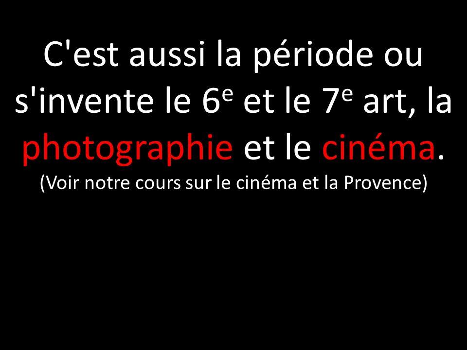 (Voir notre cours sur le cinéma et la Provence)