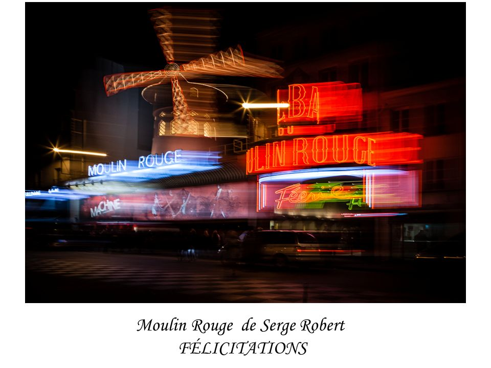 Moulin Rouge de Serge Robert