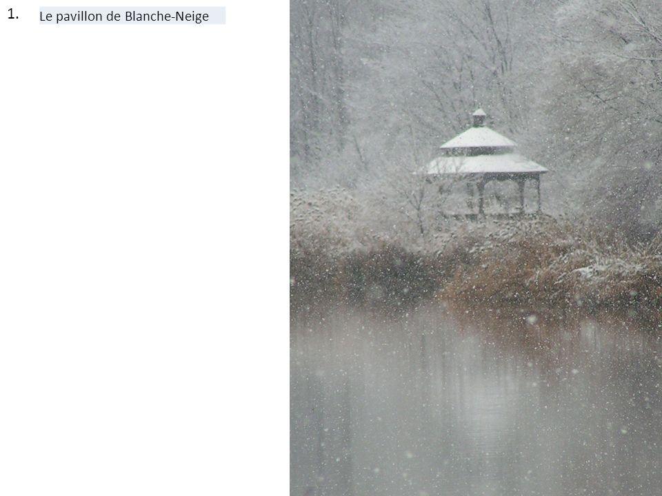 1. Le pavillon de Blanche-Neige