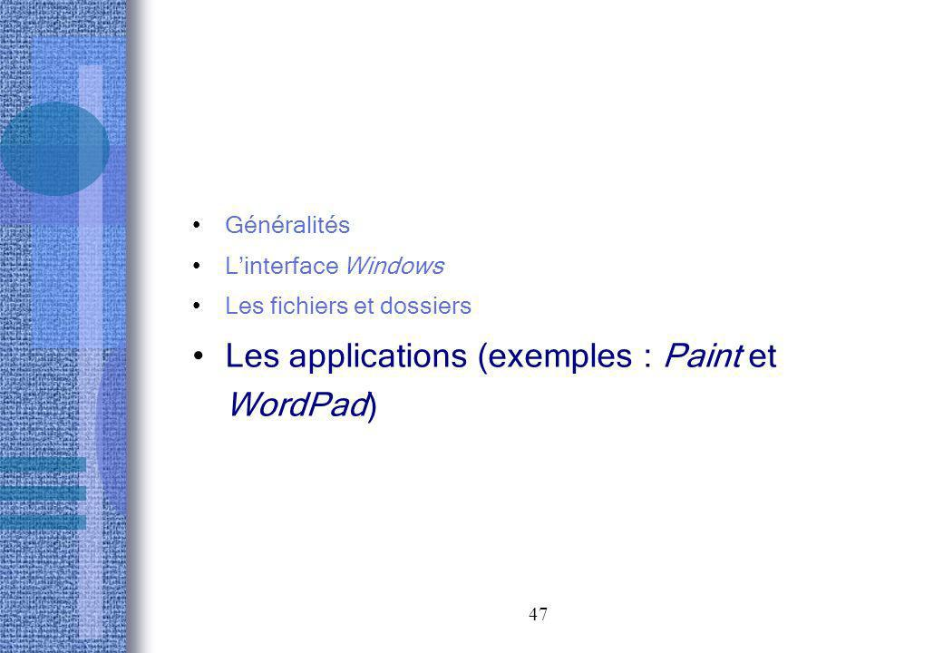 Les applications (exemples : Paint et WordPad)