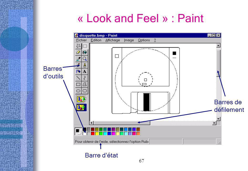 « Look and Feel » : Paint Barres d'outils Barres de défilement