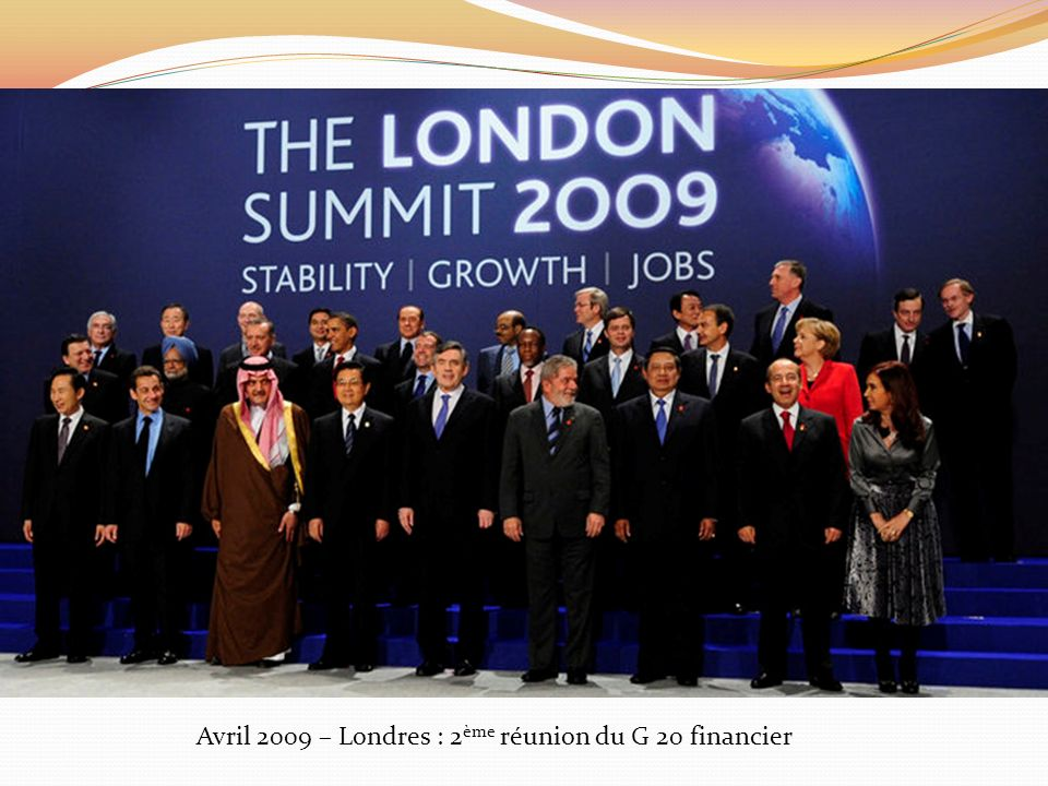 Avril 2009 – Londres : 2ème réunion du G 20 financier
