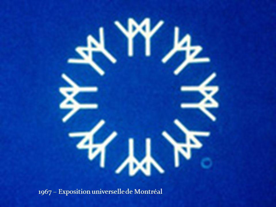 1967 – Exposition universelle de Montréal