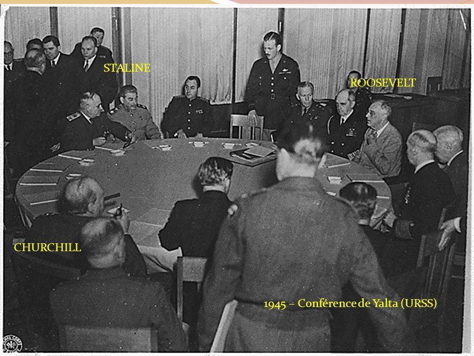 STALINE ROOSEVELT CHURCHILL 1945 – Conférence de Yalta (URSS)