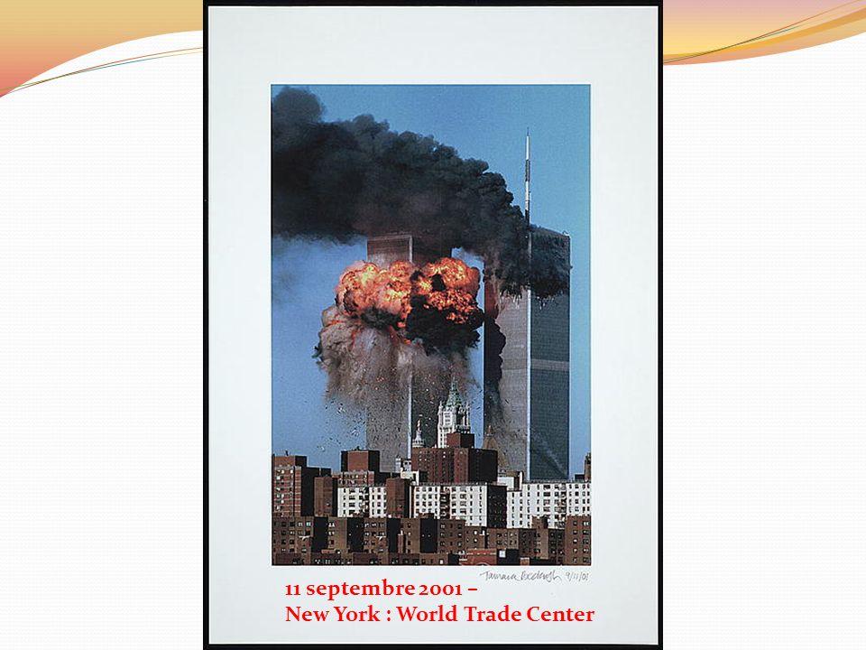 11 septembre 2001 – New York : World Trade Center