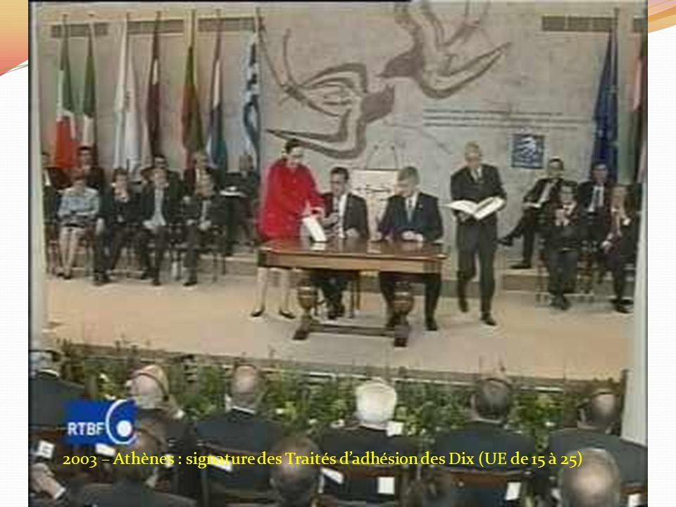 2003 – Athènes : signature des Traités d'adhésion des Dix (UE de 15 à 25)