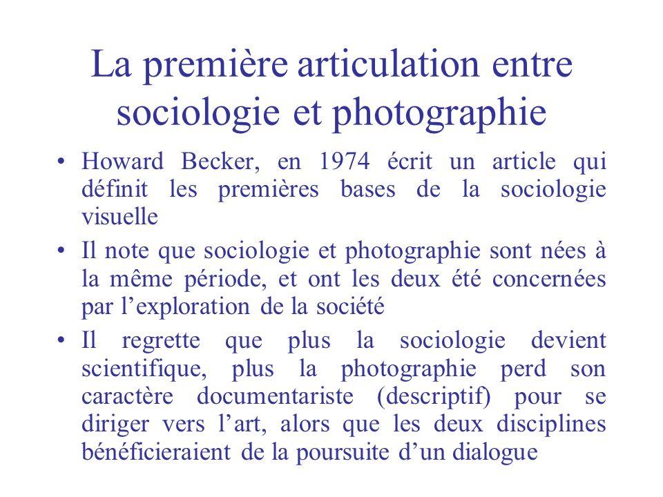 La première articulation entre sociologie et photographie
