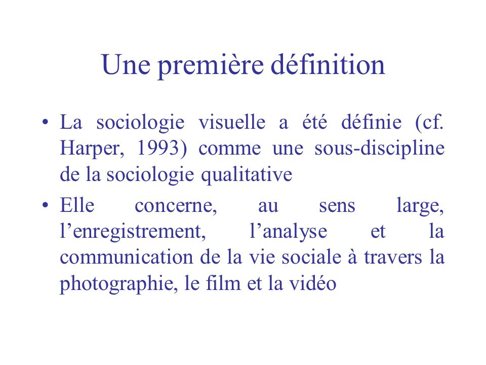 Une première définition