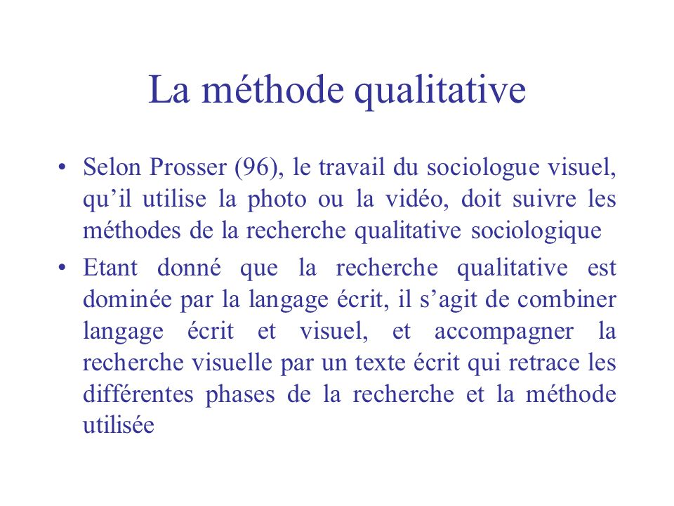 La méthode qualitative