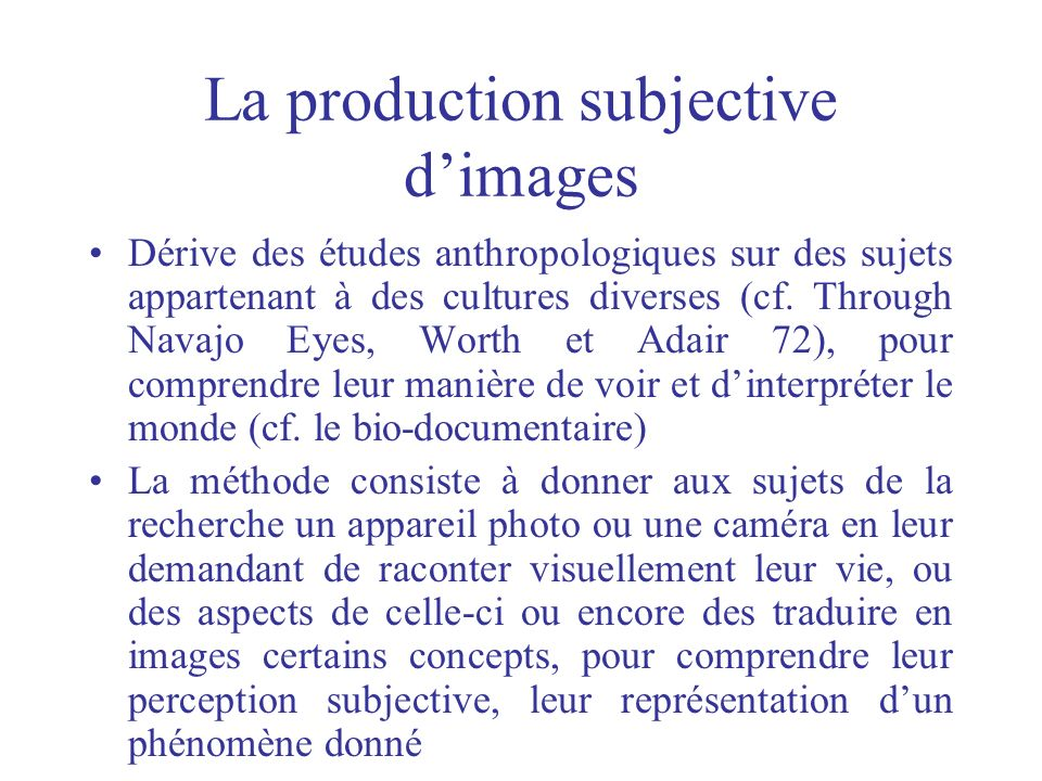 La production subjective d'images