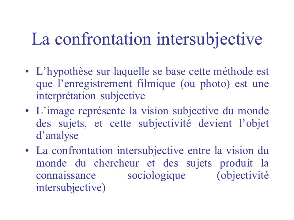 La confrontation intersubjective