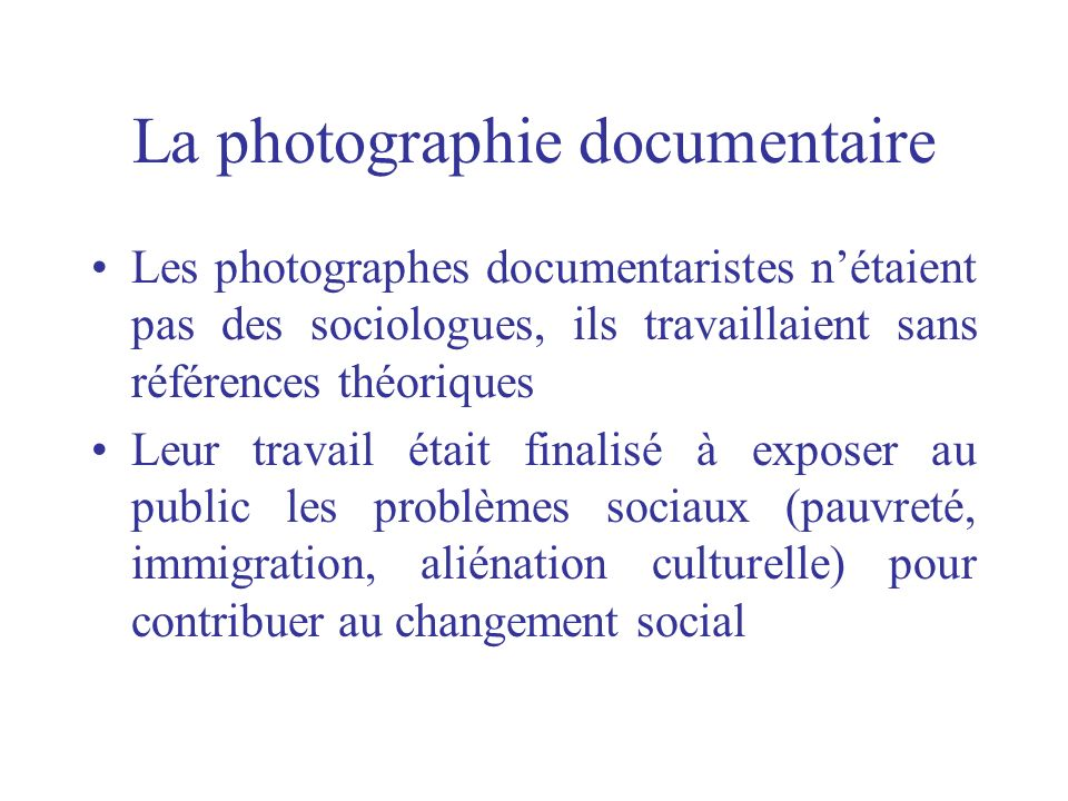 La photographie documentaire