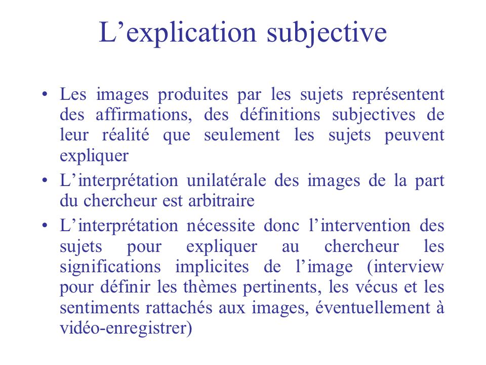 L'explication subjective