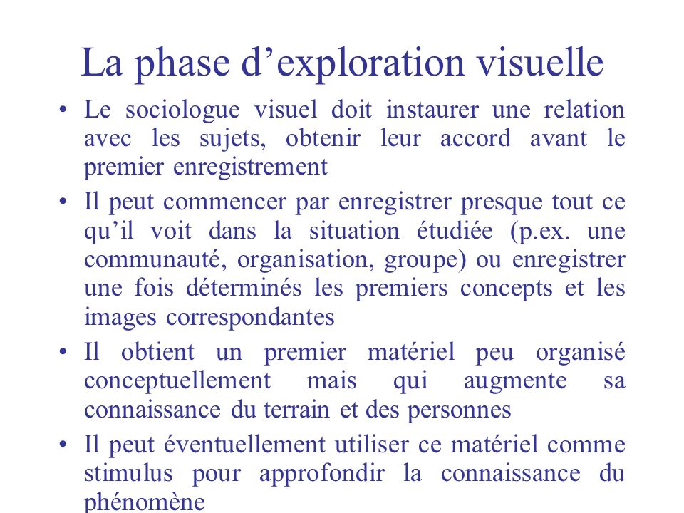 La phase d'exploration visuelle