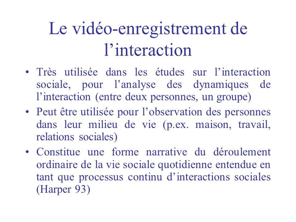 Le vidéo-enregistrement de l'interaction
