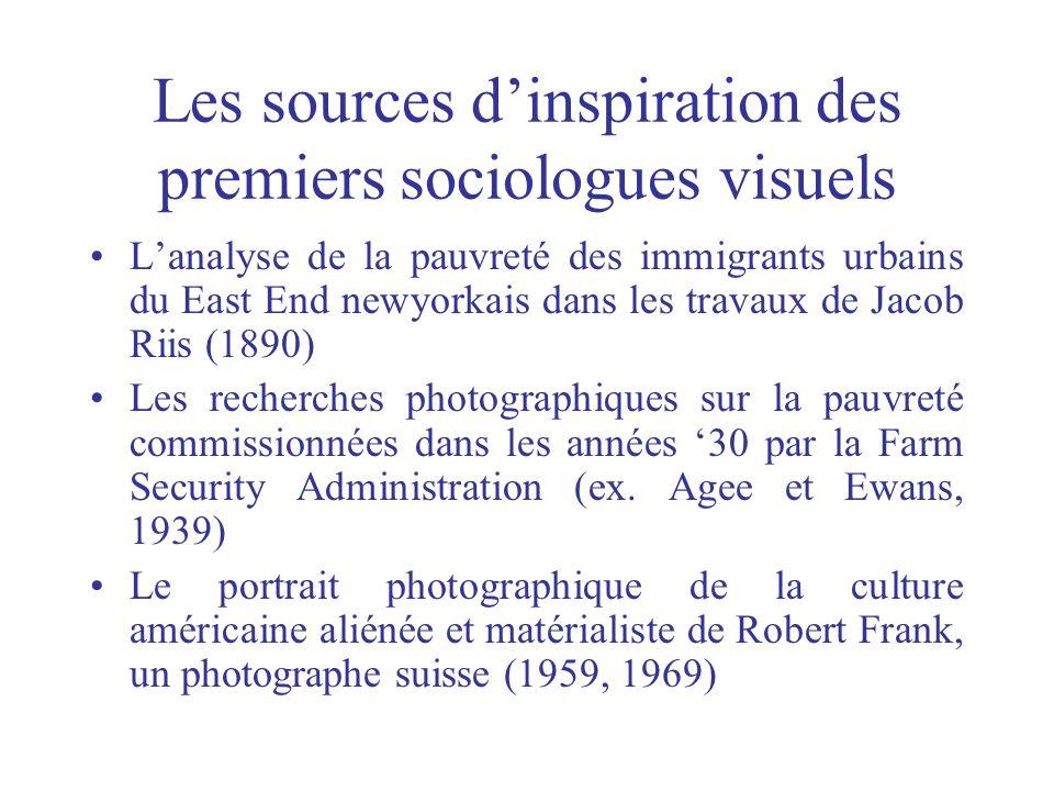 Les sources d'inspiration des premiers sociologues visuels