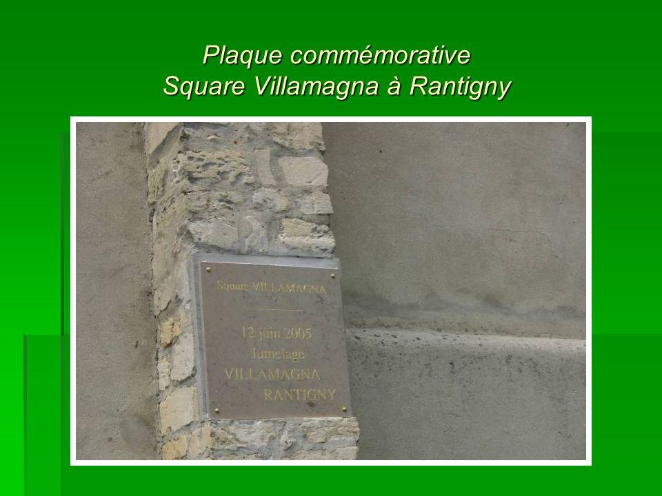 Plaque commémorative Square Villamagna à Rantigny