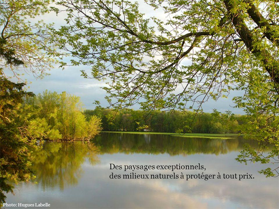 Des paysages exceptionnels, des milieux naturels à protéger à tout prix.