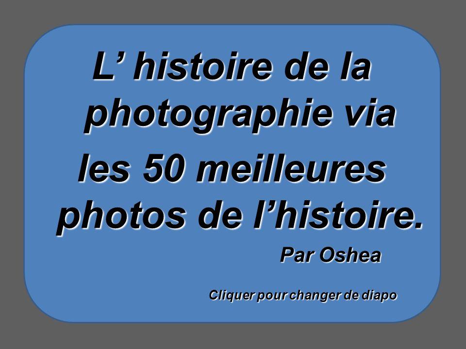 L' histoire de la photographie via
