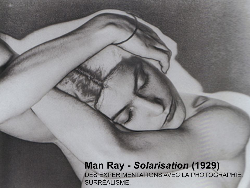 Man Ray - Solarisation (1929)