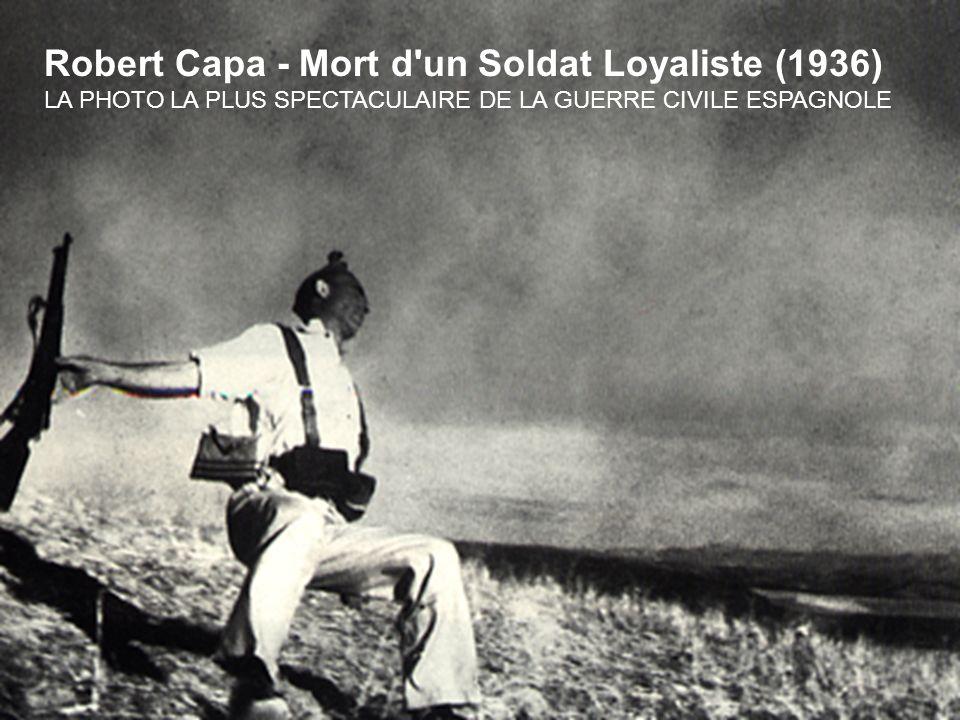 Robert Capa - Mort d un Soldat Loyaliste (1936)