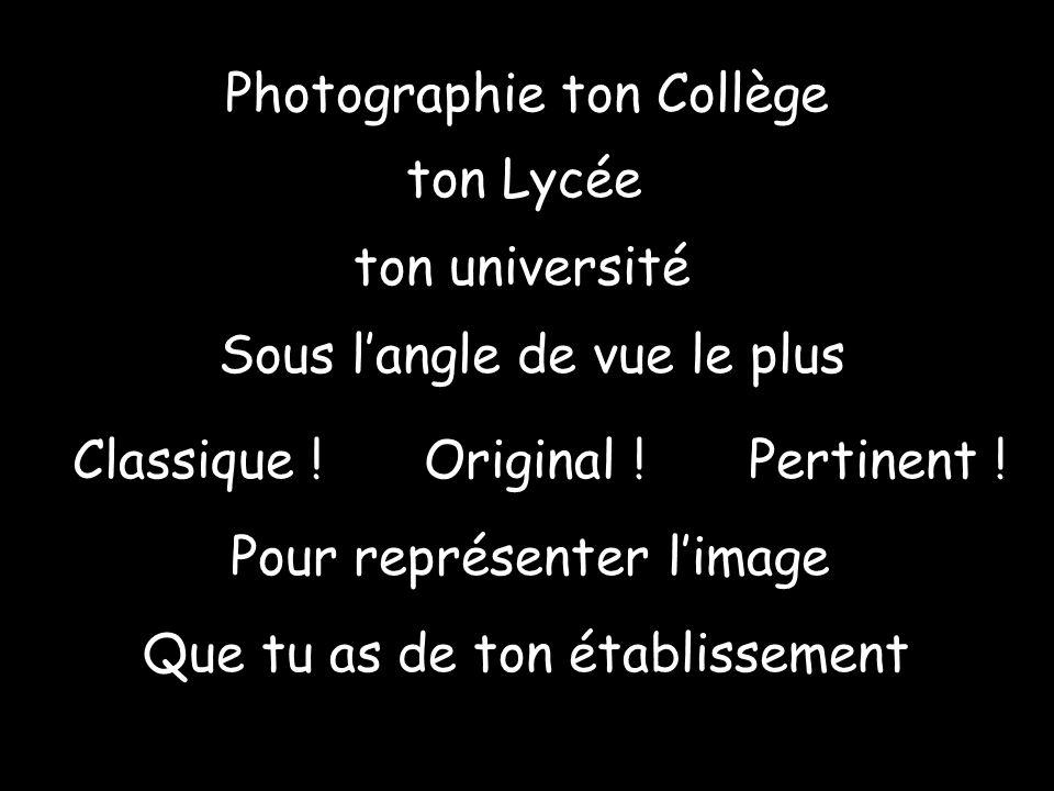 Photographie ton Collège
