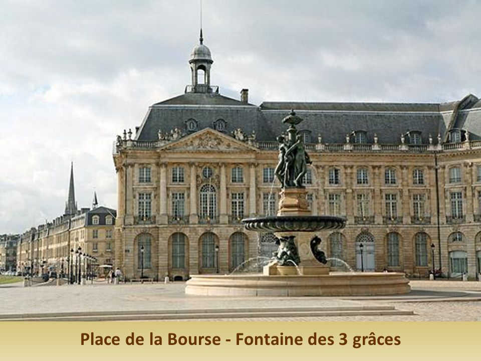 Place de la Bourse - Fontaine des 3 grâces