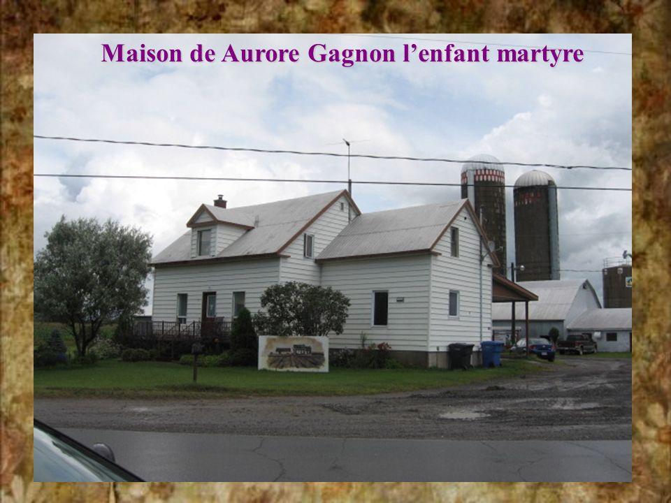 Maison de Aurore Gagnon l'enfant martyre