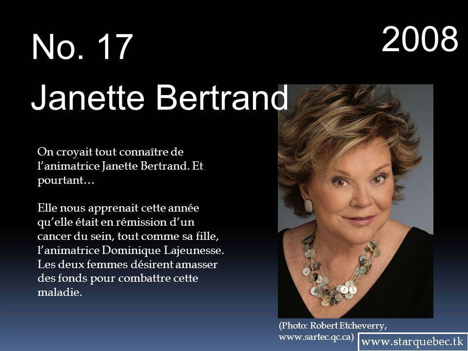 2008 No. 17. Janette Bertrand. On croyait tout connaître de l'animatrice Janette Bertrand. Et pourtant…