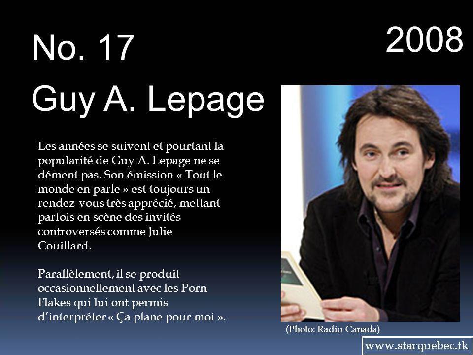 2008 No. 17. Guy A. Lepage.